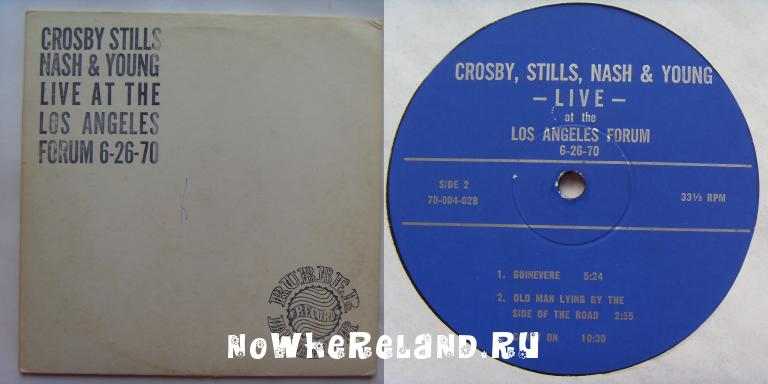 CROSBY,STILLS,NASH & YOUNG Live at the Los Angeles Forum 6-26-70